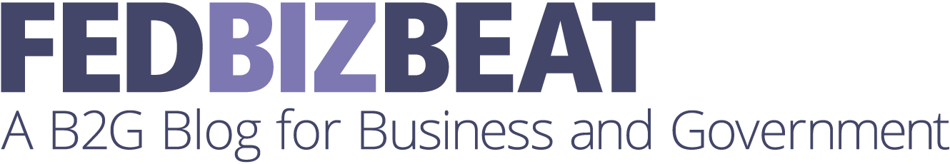 FedBizBeat - A B2G Blog for Business and Government